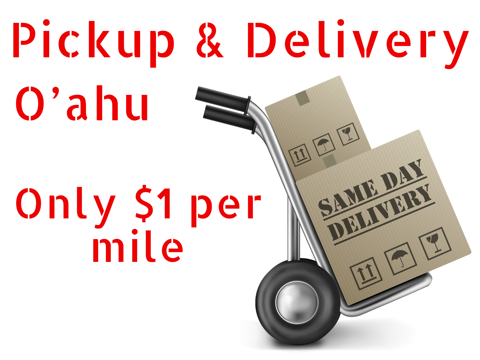 Oahu Courier Service - Pick up and Delivery