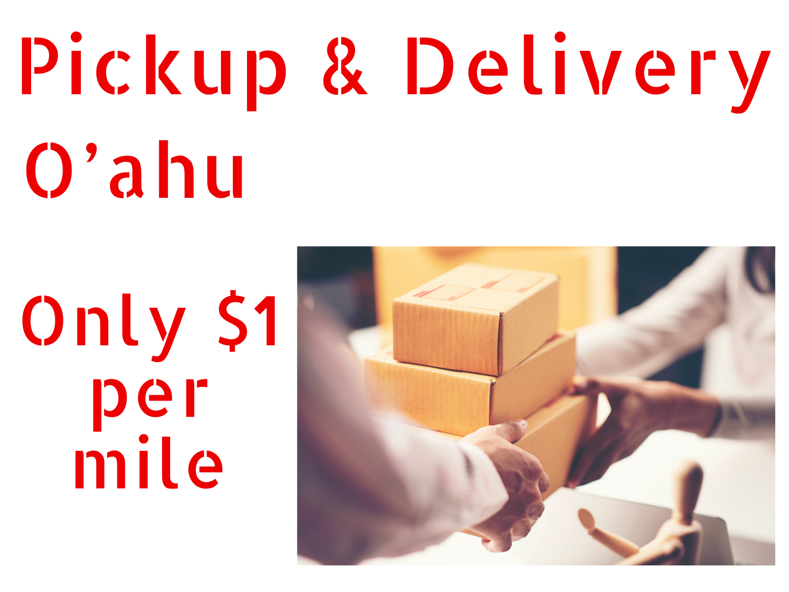 Oahu Pick up & Delivery Services