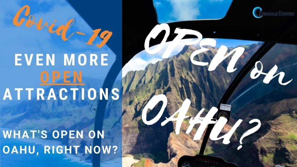 Even More Open Attractions on Oahu Oahu - Right NOW